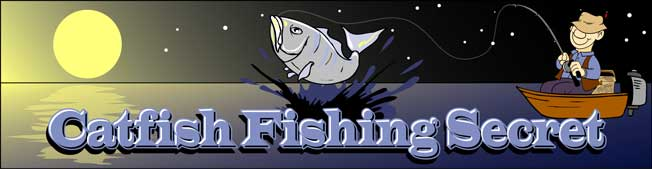 "The ""Catfishing Secret"" will swarm fish to you sport and DOUBLE your catches!"